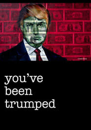 Youve Been Trumped movie poster